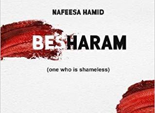 REVIEW: NAFEESA HAMID'S 'BESHARAM'
