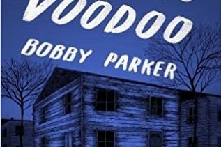 REVIEW: BOBBY PARKER'S 'WORKING CLASS VOODOO'