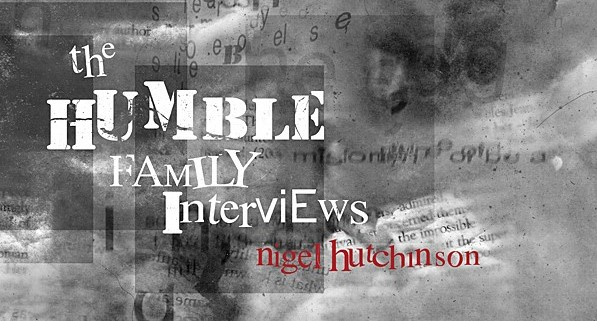 REVIEW: NIGEL HUTCHINSON'S 'THE HUMBLE FAMILY INTERVIEWS'
