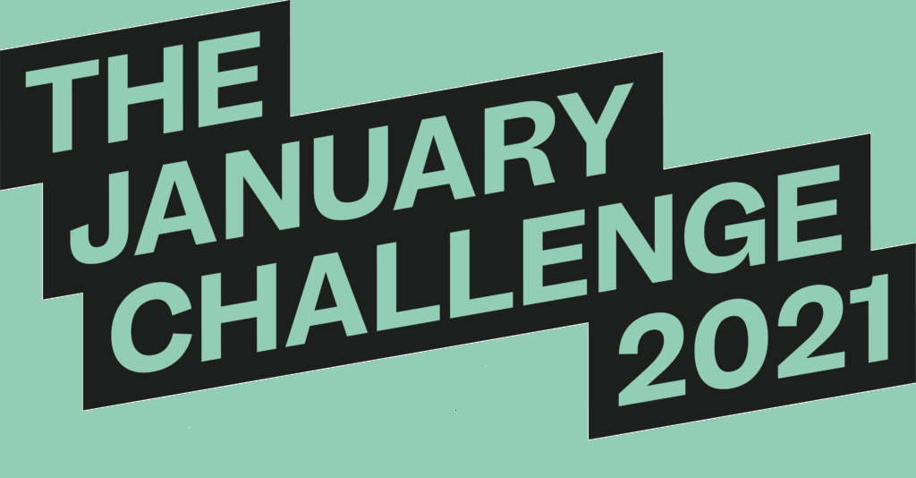 THE JANUARY CHALLENGE 2021